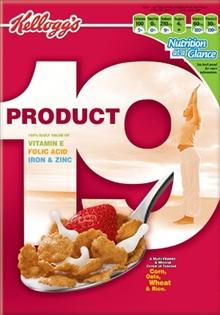 "When I think of ""Product 19,"" I think of an industrial-strength cleaner. That's not the best way to compete with other cereals, considering when I think of ""Lucky Charms,"" I think they are magically delicious."
